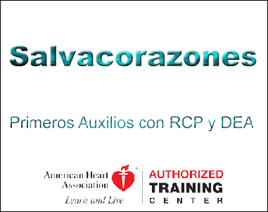 Salvacorazones Primeros Auxilios RCP y DEA