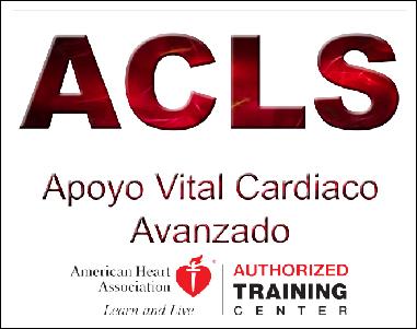 (ACLS) Apoyo Vital Cardiaco Avanzado