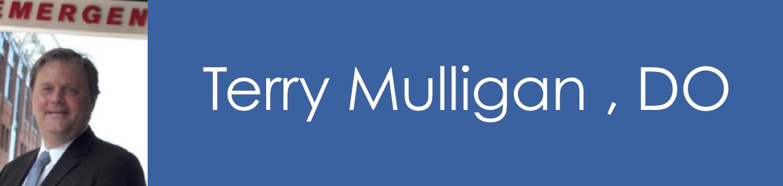 Terry Mulligan , DO